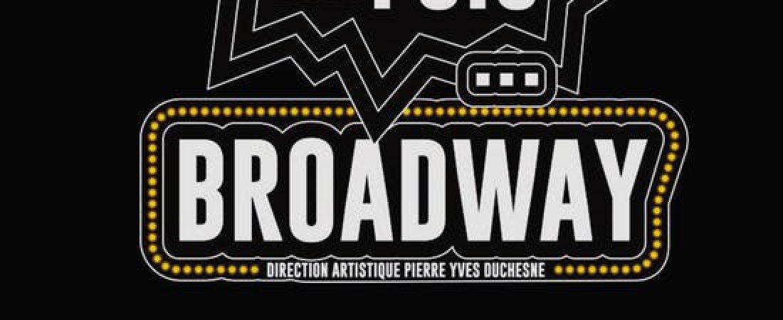 Il était une fois Broadway – Regard en coulisses